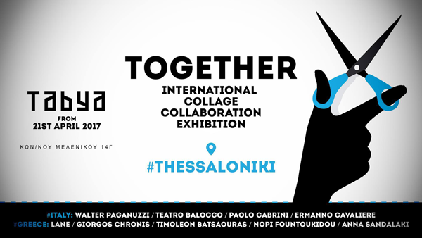 Together - International Collage Collaboration Exhibition - Thessaloniki - banner